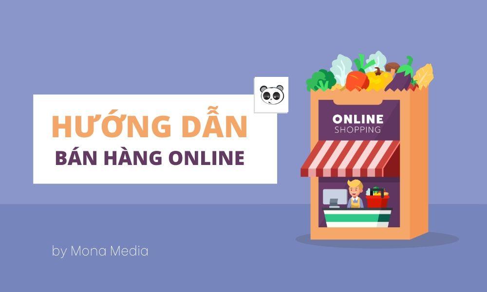 Hướng dẫn bán hàng Online hiệu quả