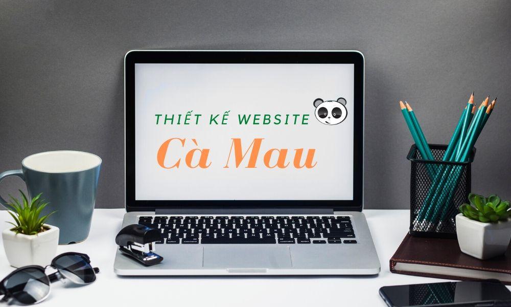 Thiết kế website Cà Mau chuyên nghiệp