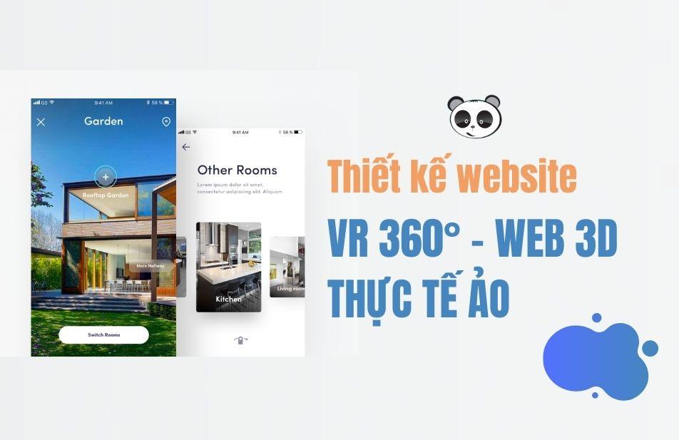 Thiết kế website 3D - website VR360 độ thực tế ảo tăng tường