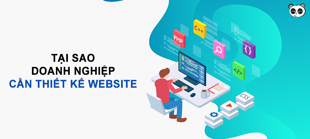 Tại sao cần phải thiết kế website?